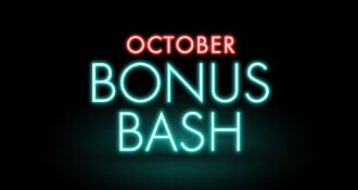 October Bonus Bash!